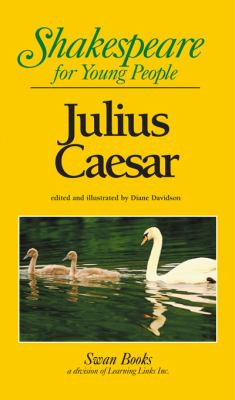 Julius Caesar : Shakespeare for Young People B8003