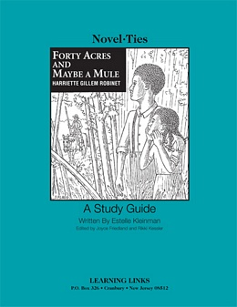 Forty Acres and Maybe a Mule (Novel-Tie) S3492
