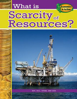 What is Scarcity of Resources?, Cohn B8381