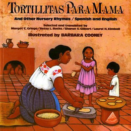 Tortillitas para Mama : And Other Nursery Rhymes, Spanish and English B0791