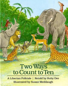 Two Ways to Count to Ten : A Liberian Folktale B2051