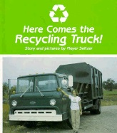 Here Comes the Recycling Truck! (Hardcover), Seltzer BH1768