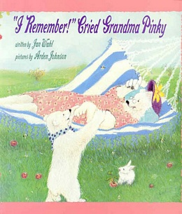"""I Remember!"" Cried Grandma Pinky B2985"