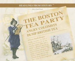 Boston Tea Party : Angry Colonists Dump British Tea B8389