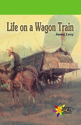 LIFE ON A WAGON TRAIN, Levy B8331
