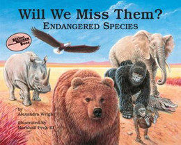 WILL WE MISS THEM? ENDANGERED SPECIES, Wright B1773