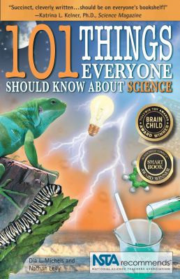 101 Things Everyone Should Know about Science, Michels B1006