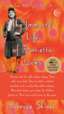 IMMORTAL LIFE OF HENRIETTA LACKS, Skloot B3828