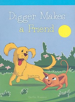 Digger Makes a Friend, Roesser B0272