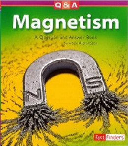 Magnetism: Question and Answer Book, Richardson 9781429602259