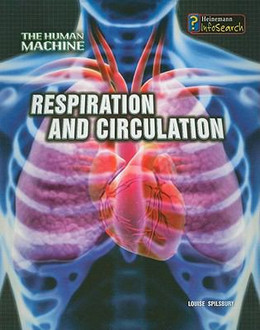 Respiratory and Circulation, Spilsbury 9781432909147