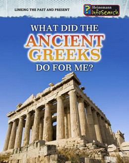 What Did the Ancient Greeks Do for Me? B8560