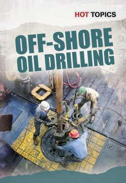 Off-Shore Oil Drilling 9781432962104
