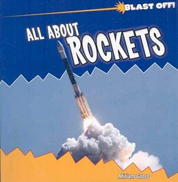 All About Rockets, Gross 9781435831339