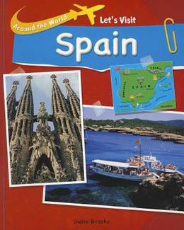 Let's Visit Spain (Around the World), Brooks 9781435886087