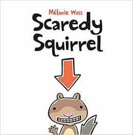 Scaredy Squirrel B8458