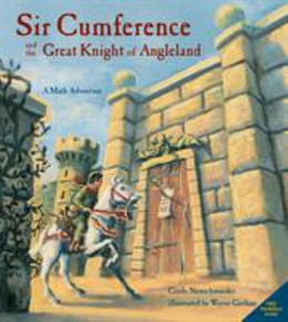 Sir Cumference and the Great Knight of Angleland B8591