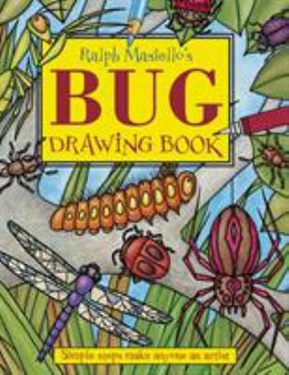 Bug Drawing Book : Simple Steps to Make Anyone an Artist B0617