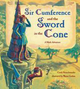 Sir Cumference and the Sword in the Cone B8592