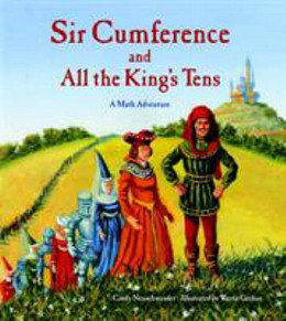 Sir Cumference and All the King's Tens B8594
