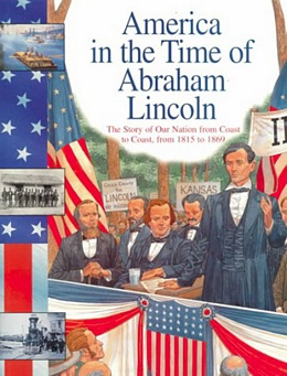 Abraham Lincoln : The Story of Our Nation from Coast to Coast, from 1815 to 1869 B3494