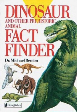 Dinosaurs and Other Prehistoric Animal Fact Finder B2115