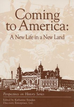 Coming to America : A New Life in a New Land B2721