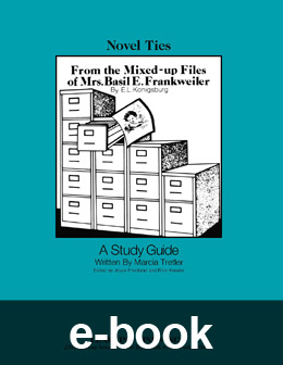 From the Mixed-Up Files of Mrs. Basil E. Frankweiler (Novel-Tie eBook) EB0243