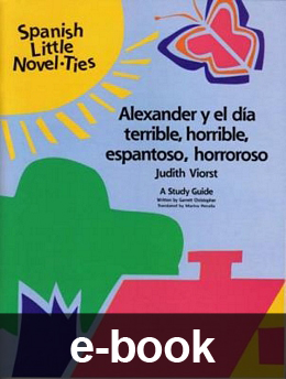 Alexander y el dia terrible, horrible, espantosa, horroroso (Spanish Novel-Tie eBook) EB0777