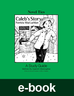 Caleb's Story (Novel-Tie eBook) EB1761