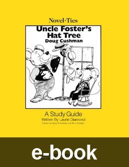 Uncle Foster's Hat Tree (Novel-Tie eBook) EB3115