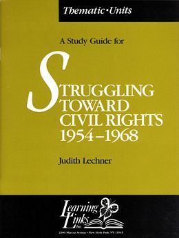 Struggling Toward Civil Rights (Thematic Units Booklet) SCRS