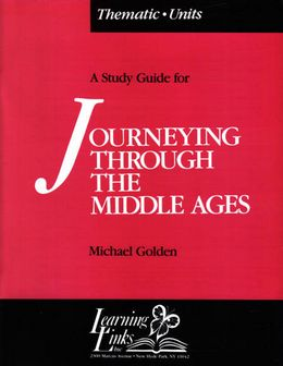 Journeying Through the Middle Ages (Thematic Unit) SMA