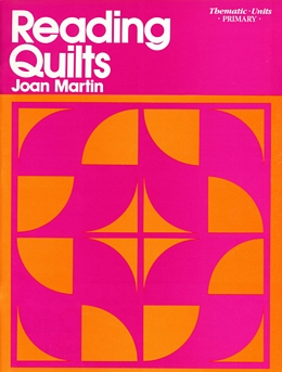 Reading Quilts (Thematic Unit Tie/Primary) SRQ