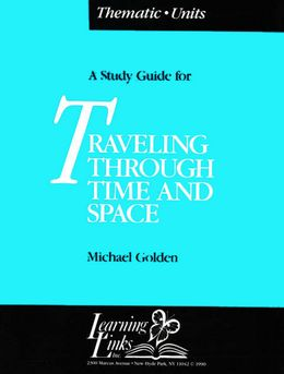 Traveling Through Time and Space (Thematic Unit Booklet) STS