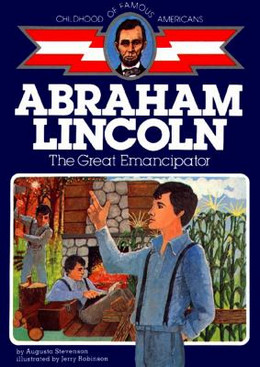 ABRAHAM LINCOLN (Childhood of Famous Americans), Stevenson B0308