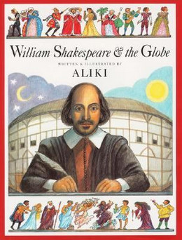 William Shakespeare and the Globe (Hardcover), Aliki BH2247