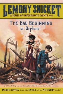 Bad Beginning No. 1 : Or, Orphans! B3522