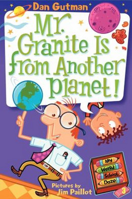 MR. GRANITE IS FROM ANOTHER PLANET! (MWSD#3), Gutman B102