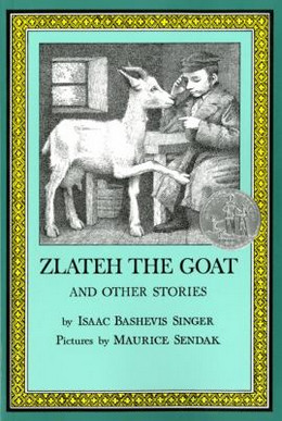 ZLATEH THE GOAT AND OTHER STORIES, Singer B2019