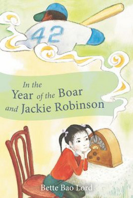 IN THE YEAR OF THE BOAR AND JACKIE ROBINSON, Lord B0434