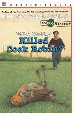 WHO REALLY KILLED COCK ROBIN?, George B0934