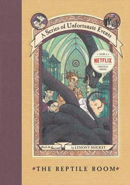 REPTILE ROOM (Hardcover) (SERIES OF UNFORTUNATE EVENTS) BH3605