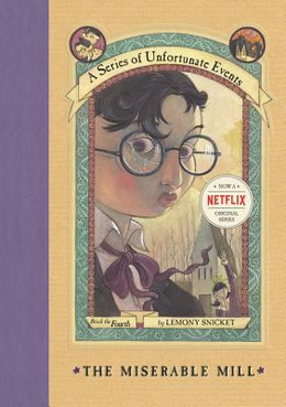 MISERABLE MILL (Hardcover) (SERIES OF UNFORTUNATE EVENTS) BH3607