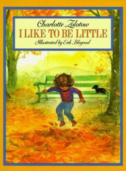 I Like to Be Little, Zolotow B2279