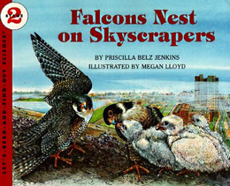 Falcon's Nest on Skyscrapers (Let's-Read-and-Find-Out Stage 2), Jenkins B2760