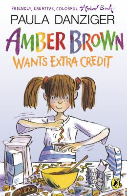 AMBER BROWN WANTS EXTRA CREDIT, Danziger B1011