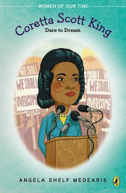 Dare to Dream: Coretta Scott King and the Civil Rights Movement, Medearis B8767