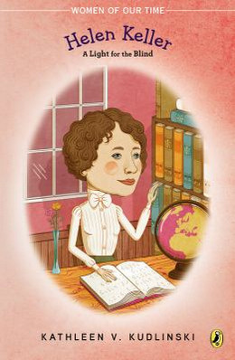 Helen Keller: A Light for the Blind, Kudlinski B8769
