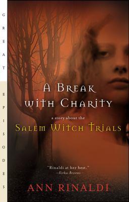 Break with Charity : A Story about the Salem Witch Trials B2291